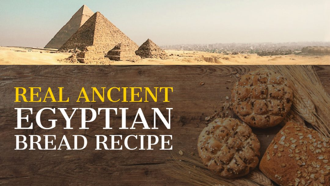 Real Ancient Egyptian Bread Recipe from 1950 BC